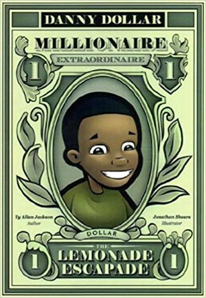 Book Review: Danny Dollar Millionaire Extraordinaire: The Lemonade Escapade
