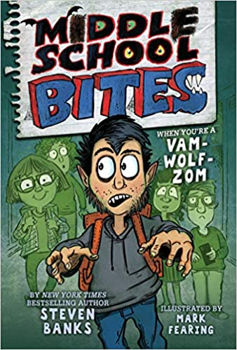 Middle School Bites by Steven Banks