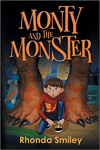 Monty and the Monster by Rhonda Smiley