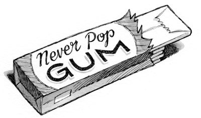 Never-popping gum from The Land without Color