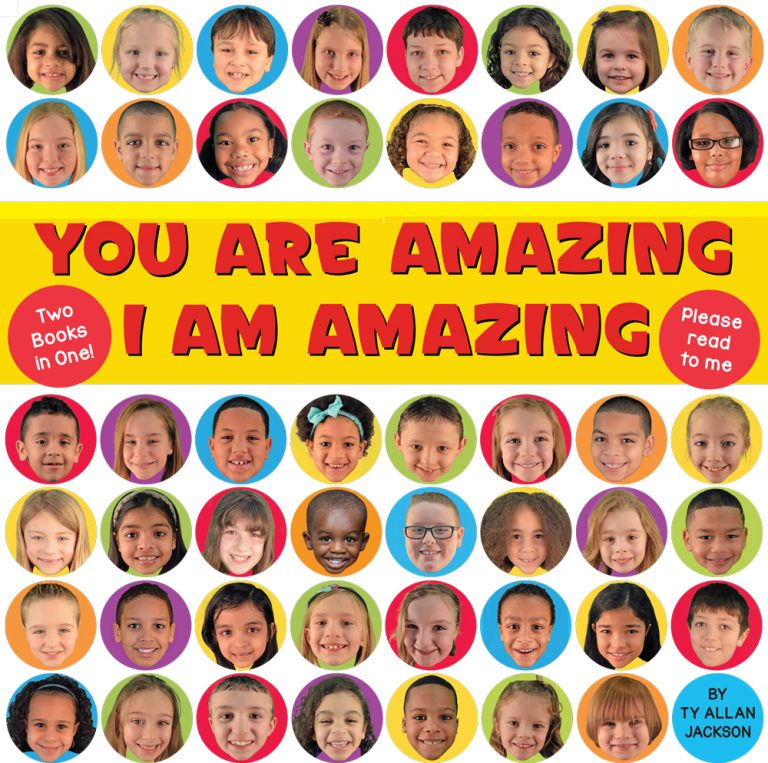 You are Amazing / I am Amazing by Ty Allan Jackson